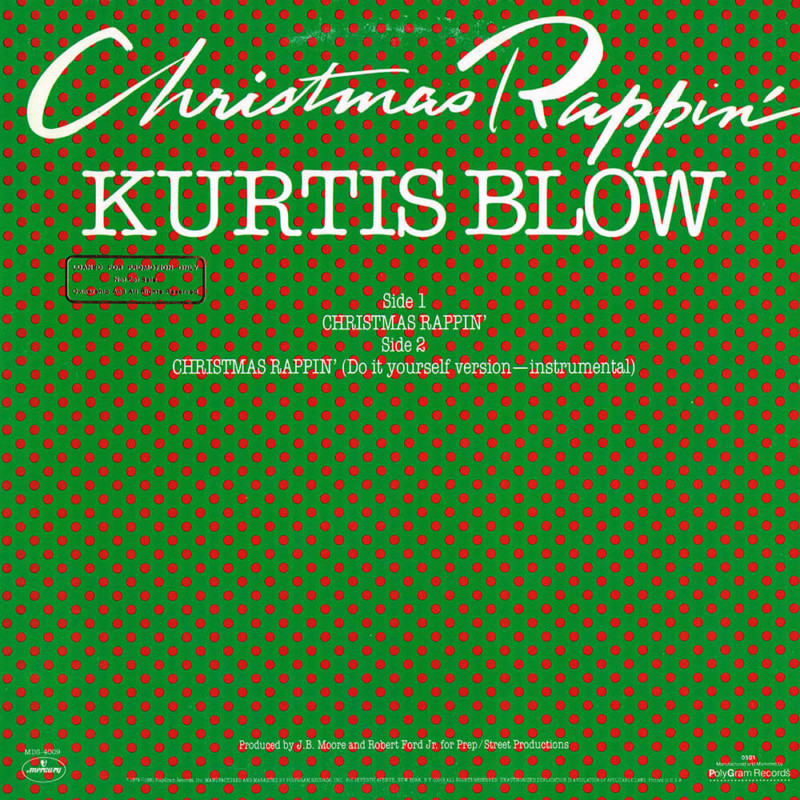 Christmas Rappin Kurtis Blow Christmas Songs