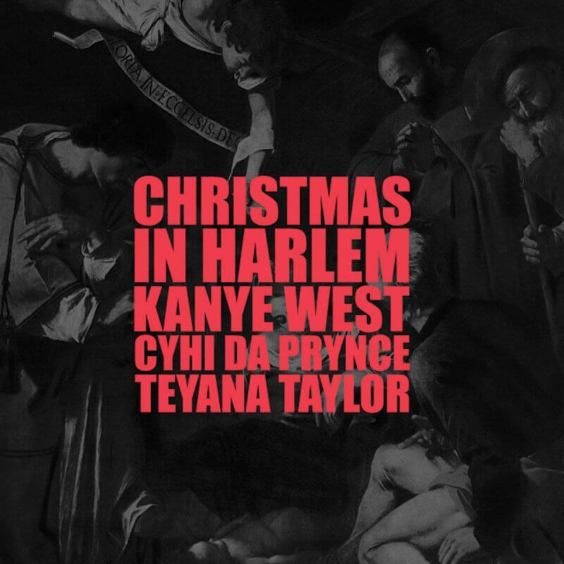 Christmas in Harlem Kanye West featuring Cam'ron Jim Jones Vado Cyhi Da Prynce & Pusha T Christmas Songs