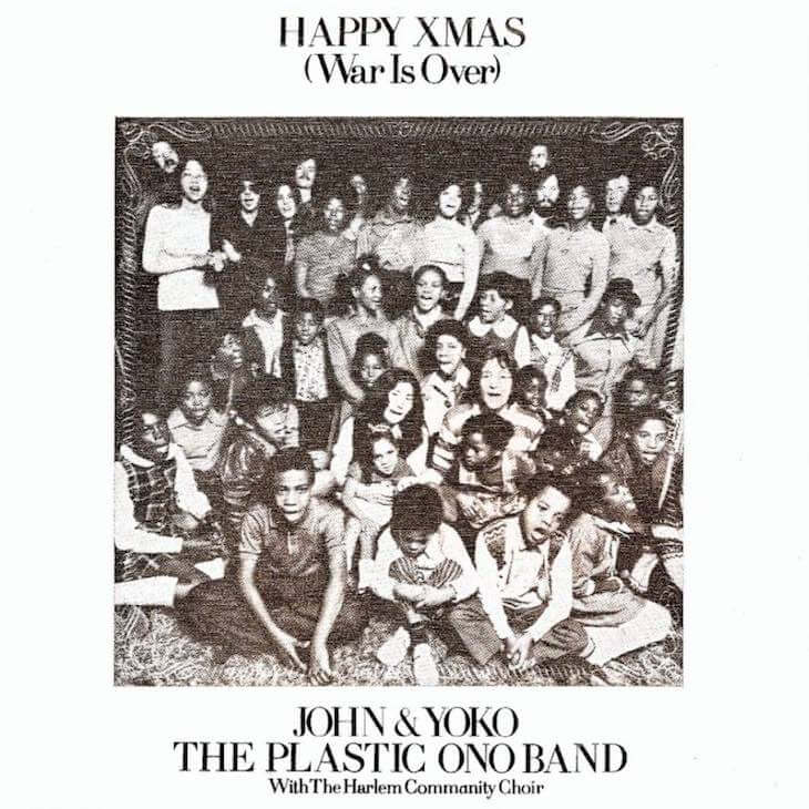 Happy Xmas War Is Over John Lennon & Yoko Ono Christmas Songs