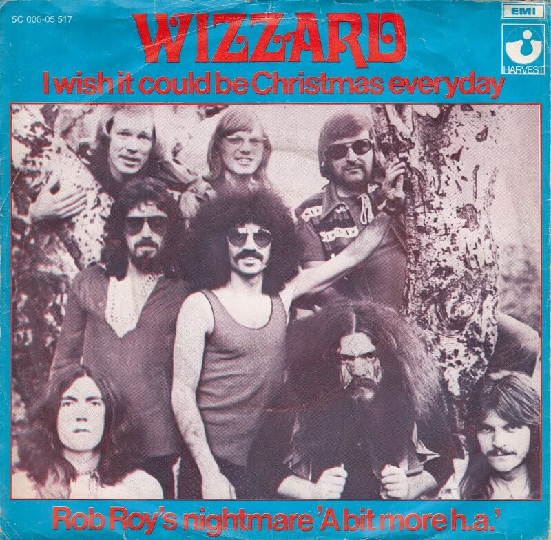 I Wish It Could Be Christmas Everyday Wizzard Christmas Songs