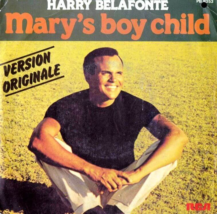 Mary's Boy Child Harry Belafonte Christmas Songs