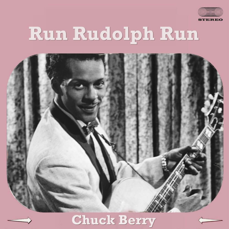 Run Rudolph Run Chuck Berry Christmas Songs