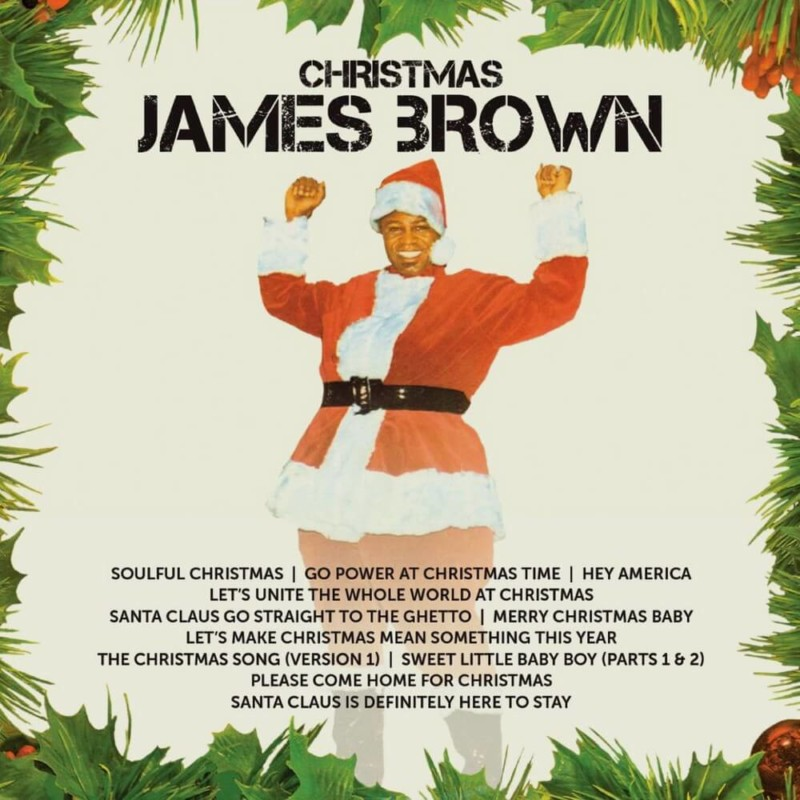 Santa Claus Go Straight to the Ghetto James Brown Christmas Songs