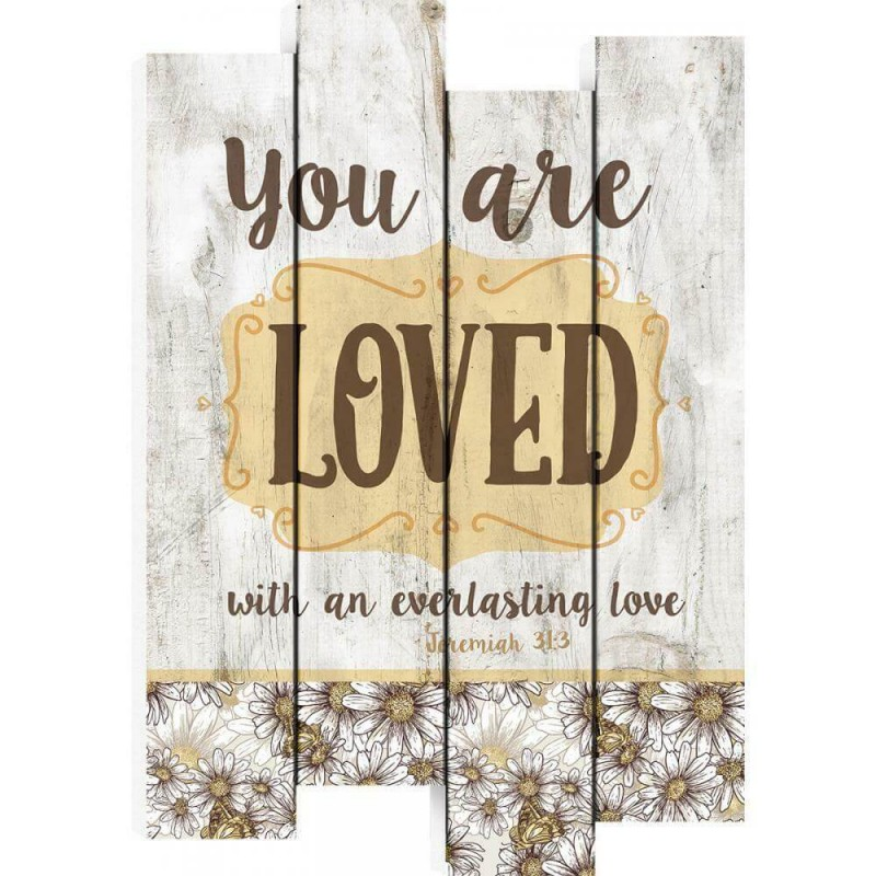 You Are Loved With An Everlasting Love