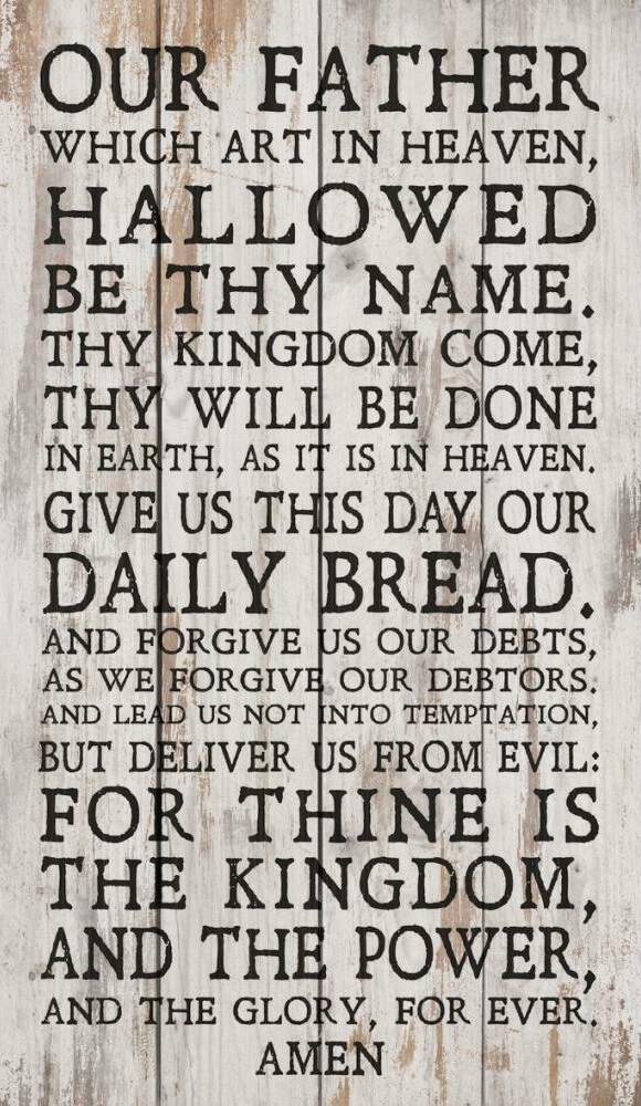 The Lord's Prayer To Our Father